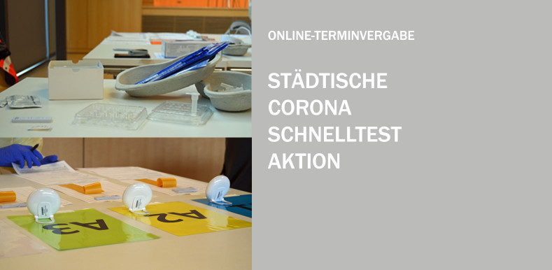 Online-Terminvergabe - Städtische Corona Schnelltestaktion